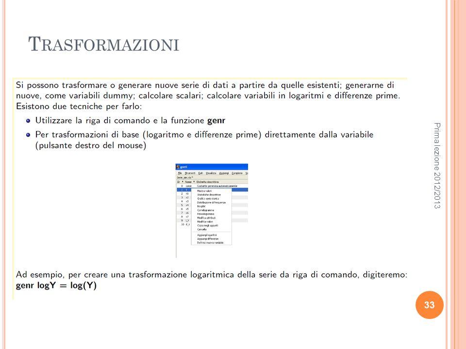 T RASFORMAZIONI Prima lezione 2012/2013 33