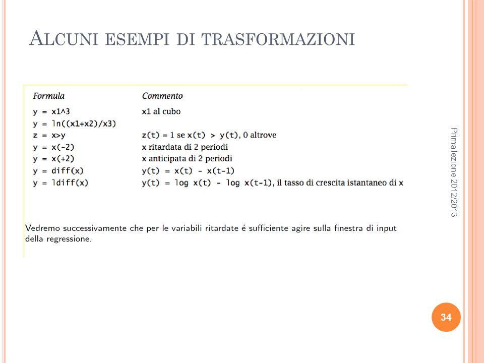 A LCUNI ESEMPI DI TRASFORMAZIONI Prima lezione 2012/2013 34