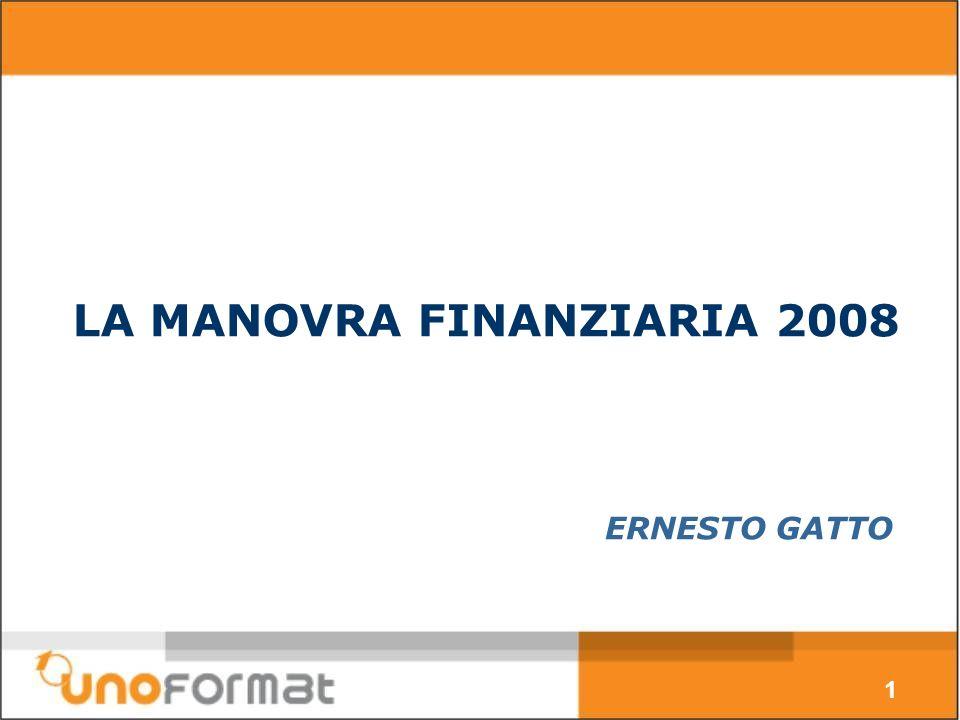 LA MANOVRA FINANZIARIA 2008 1 ERNESTO GATTO
