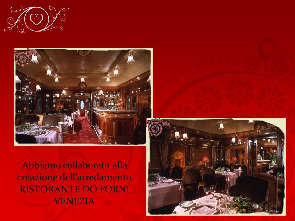 Abbiamo collaborato alla creazione dell arredamento RISTORANTE DO FORNI VENEZIA