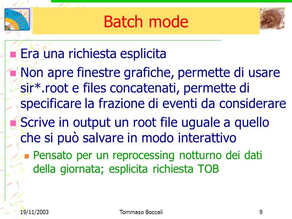 19/11/2003Tommaso Boccali20 Approccio 2 (in sviluppo) Hardware XDAQ Server Client I2O message Mondo di XDAQ Stesso eseguibile Buffer Circolare Thread di lettura Include gli stub di I2O direttamente