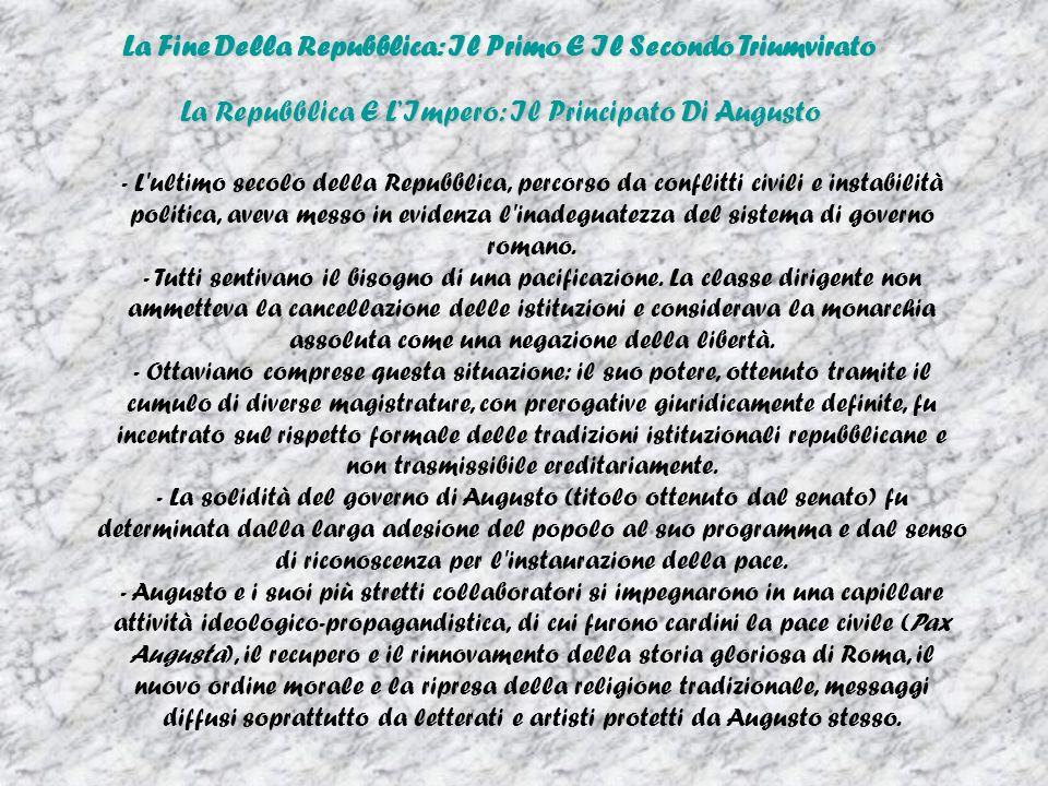 La Fine Della Repubblica: Il Primo E Il Secondo Triumvirato La Repubblica E LImpero: Il Principato Di Augusto - L'ultimo secolo della Repubblica, perc