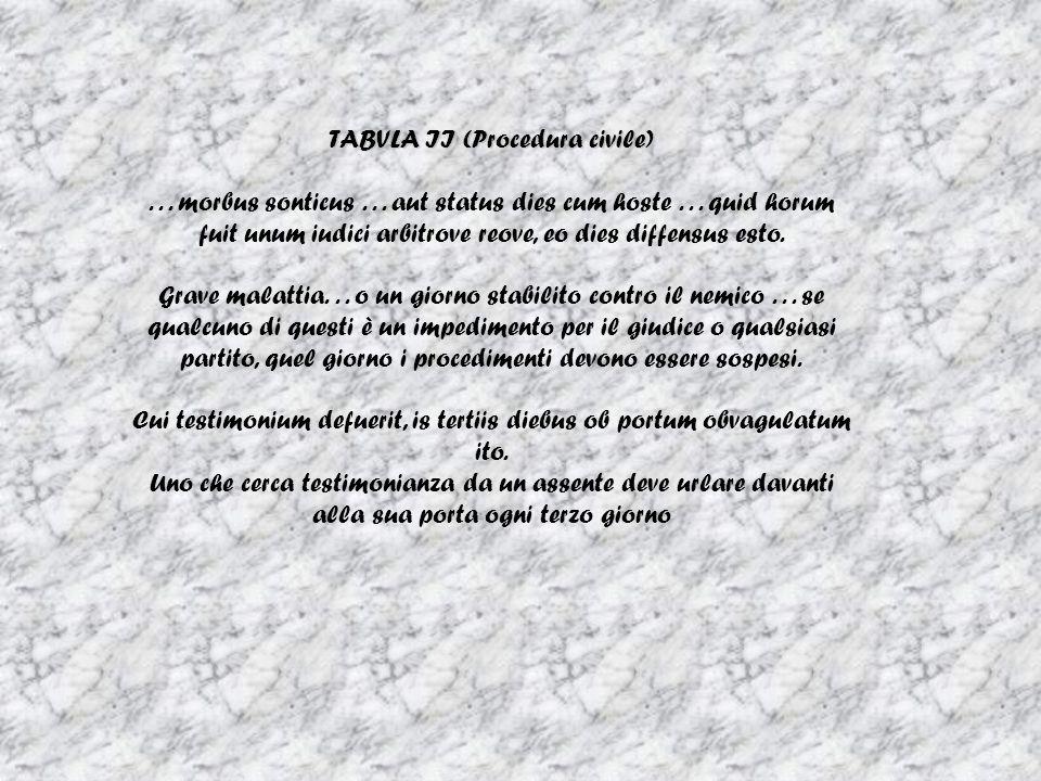 TABVLA II (Procedura civile)...morbus sonticus...