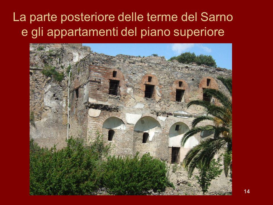 14 La parte posteriore delle terme del Sarno e gli appartamenti del piano superiore
