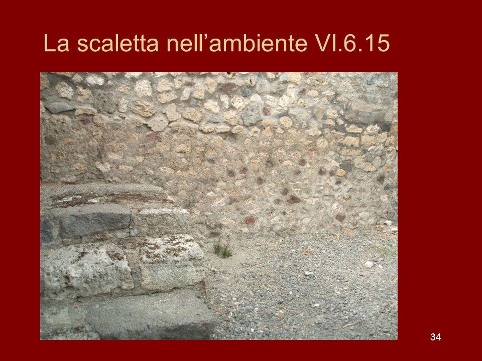 34 La scaletta nellambiente VI.6.15