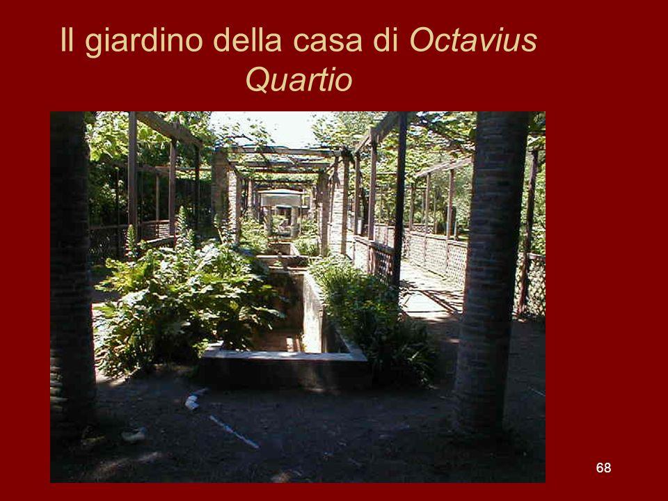 Il giardino della casa di Octavius Quartio 68