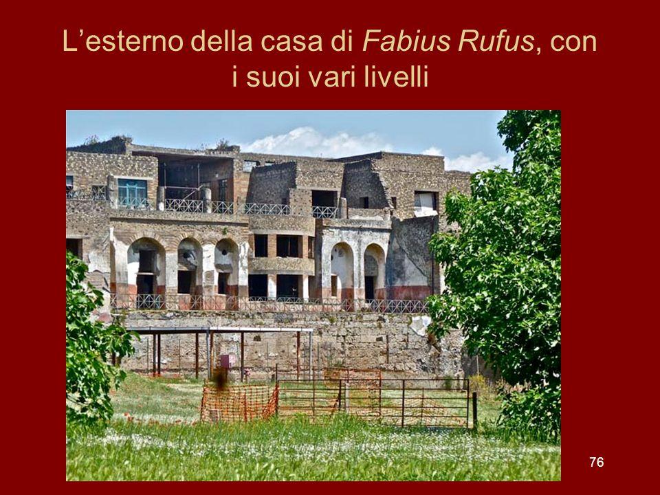 Lesterno della casa di Fabius Rufus, con i suoi vari livelli 76