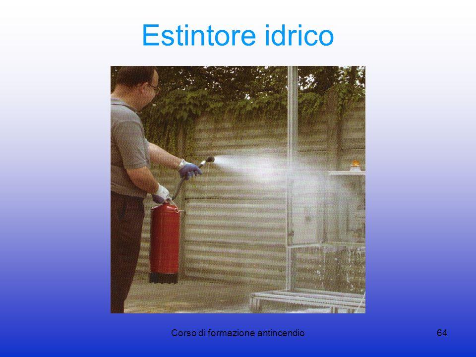 Corso di formazione antincendio64 Estintore idrico