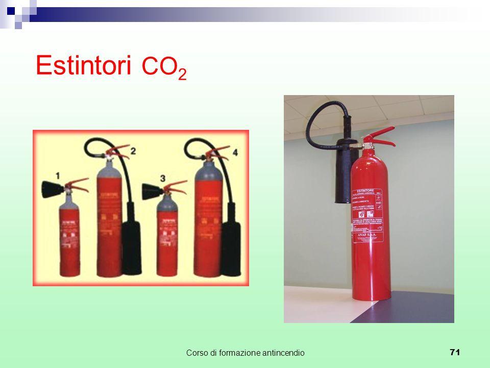 Corso di formazione antincendio71 Estintori CO 2