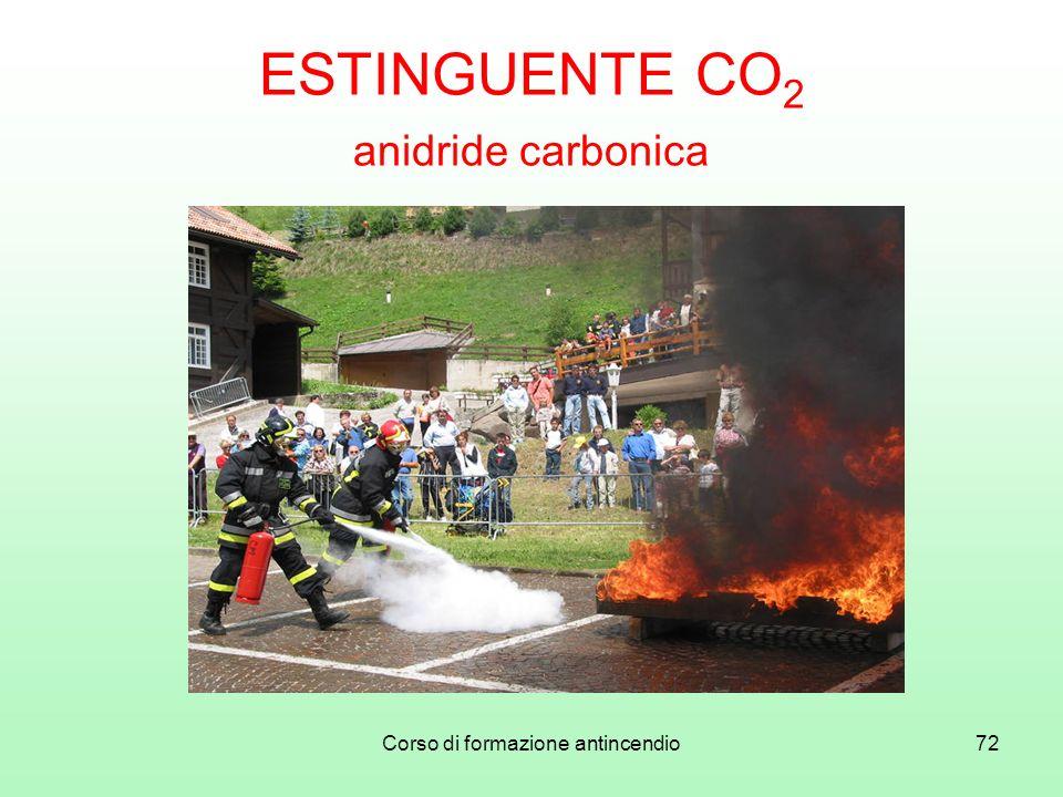 Corso di formazione antincendio72 ESTINGUENTE CO 2 anidride carbonica
