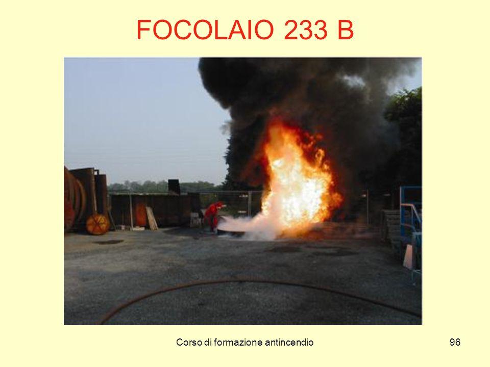 Corso di formazione antincendio96 FOCOLAIO 233 B