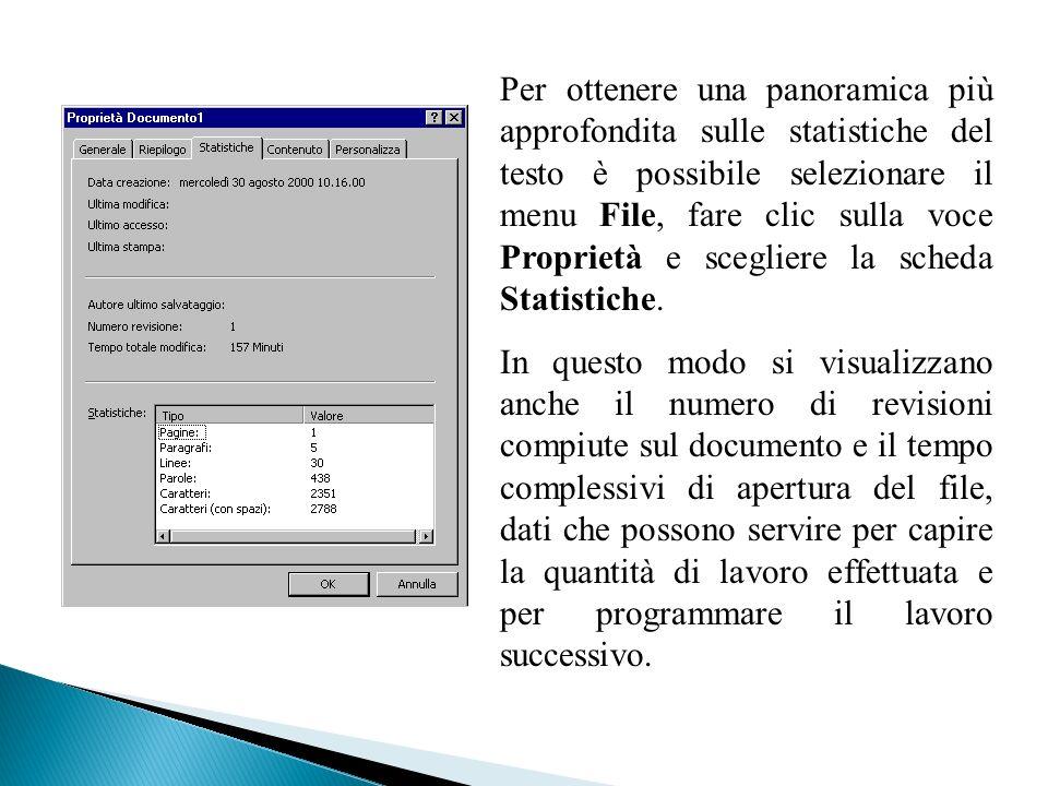Per ottenere una panoramica più approfondita sulle statistiche del testo è possibile selezionare il menu File, fare clic sulla voce Proprietà e scegli