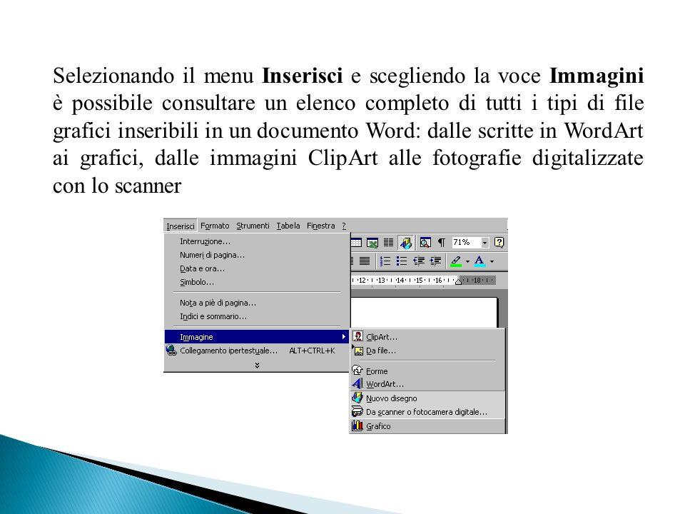 Selezionando il menu Inserisci e scegliendo la voce Immagini è possibile consultare un elenco completo di tutti i tipi di file grafici inseribili in u