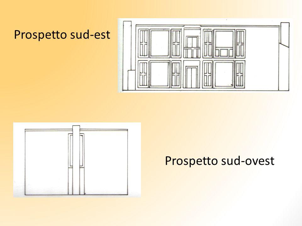 Prospetto sud-est Prospetto sud-ovest