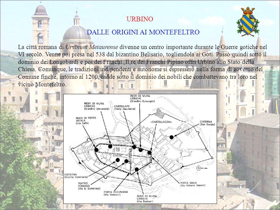 La città romana di Urvinum Metaurense divenne un centro importante durante le Guerre gotiche nel VI secolo. Venne poi presa nel 538 dal bizantino Beli