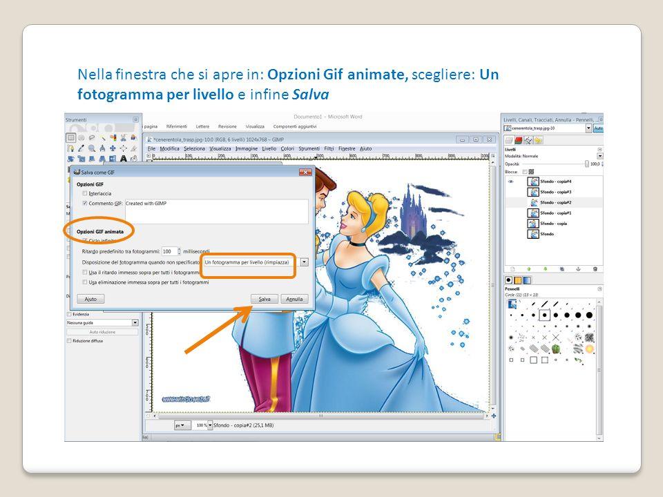 Nella finestra che si apre in: Opzioni Gif animate, scegliere: Un fotogramma per livello e infine Salva