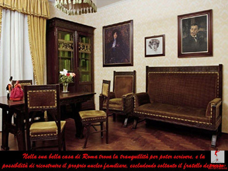 Nella sua bella casa di Roma trova la tranquillità per poter scrivere, e la possibilità di ricostruire il proprio nucleo familiare, escludendo soltant