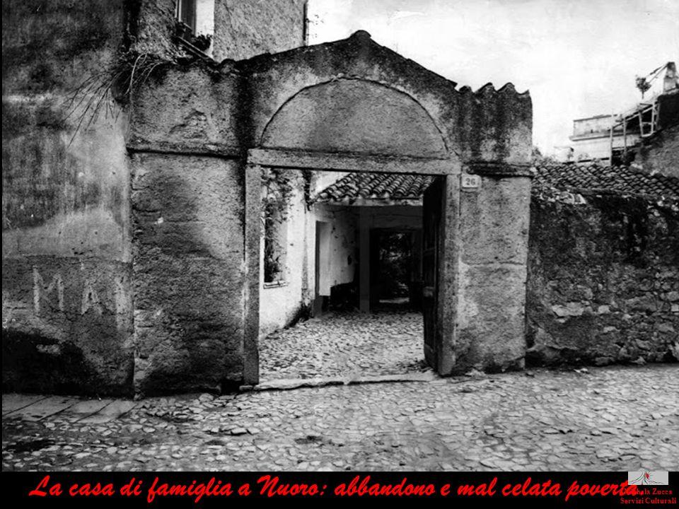 La casa di famiglia a Nuoro: abbandono e mal celata povertà. Michela Zucca Servizi Culturali