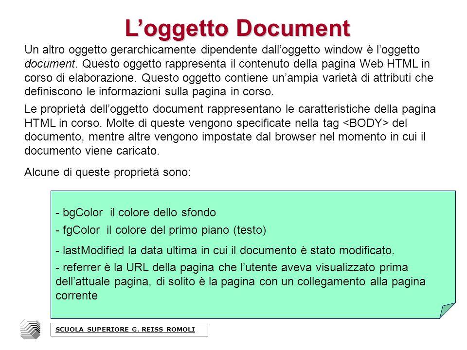 Loggetto Document Un altro oggetto gerarchicamente dipendente dalloggetto window è loggetto document.