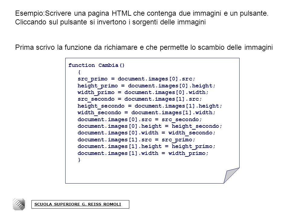 Esempio:Scrivere una pagina HTML che contenga due immagini e un pulsante.