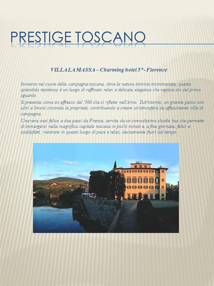 VILLA LA MASSA – Charming hotel 5*- Florence Immerso nel cuore della campagna toscana, dove la natura domina incontrastata, questa splendida residenza