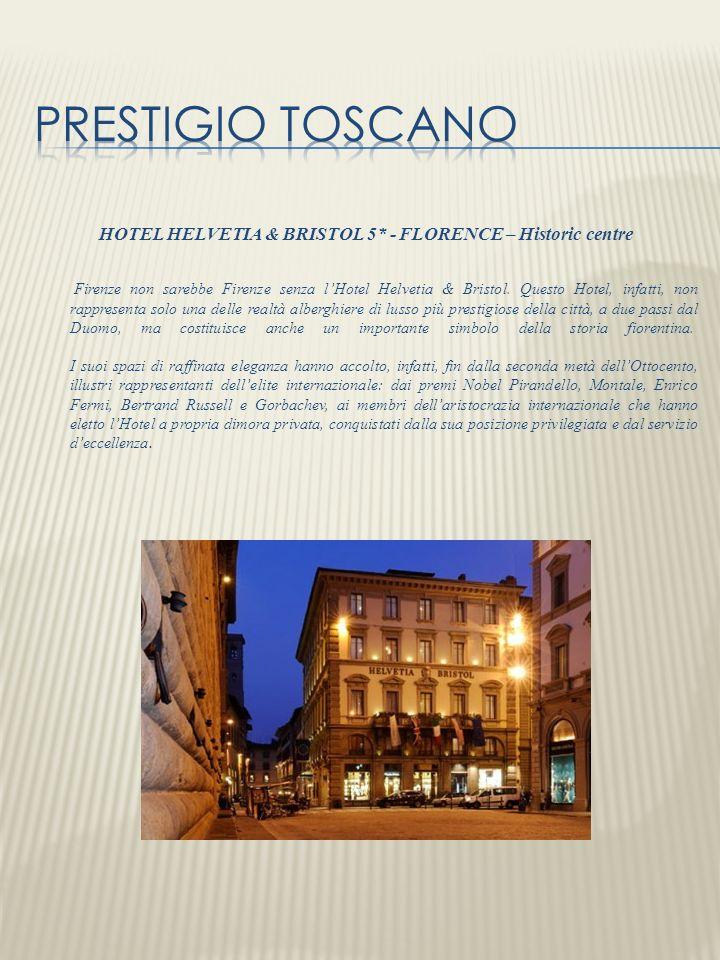 HOTEL HELVETIA & BRISTOL 5* - FLORENCE – Historic centre Firenze non sarebbe Firenze senza lHotel Helvetia & Bristol. Questo Hotel, infatti, non rappr