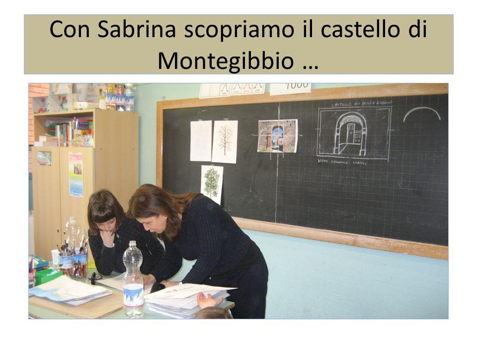 Con Sabrina scopriamo il castello di Montegibbio …