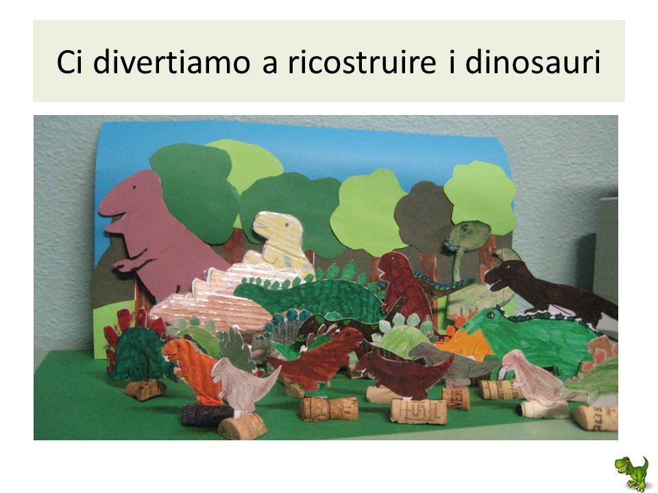 Ci divertiamo a ricostruire i dinosauri
