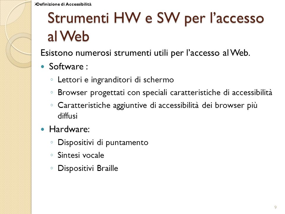 50 Art.2: Requisiti tecnici e livelli di accessibilità 1.