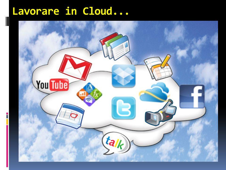 Lavorare in Cloud...