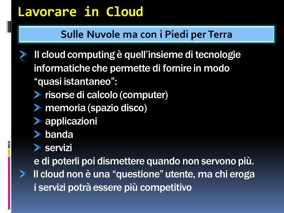 Lavorare in Cloud Sulle Nuvole ma con i Piedi per Terra