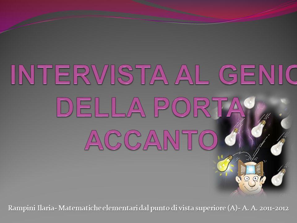 Rampini Ilaria- Matematiche elementari dal punto di vista superiore (A)- A. A. 2011-2012