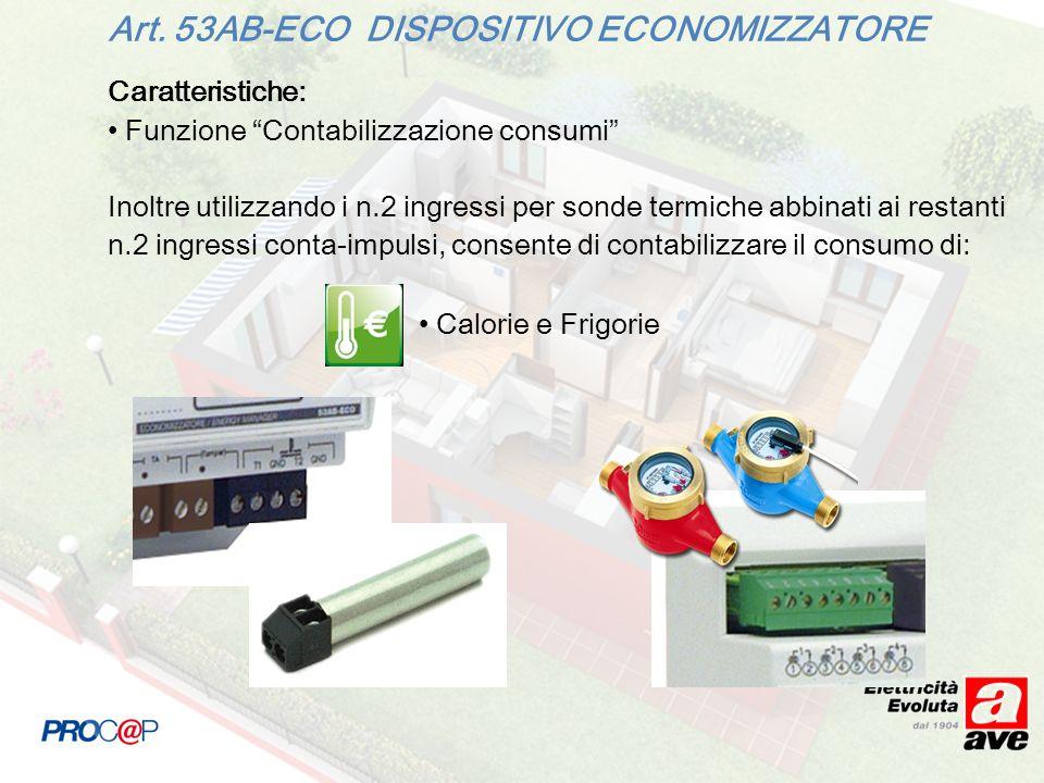 Caratteristiche: Funzione Contabilizzazione consumi Inoltre utilizzando i n.2 ingressi per sonde termiche abbinati ai restanti n.2 ingressi conta-impulsi, consente di contabilizzare il consumo di: Art.