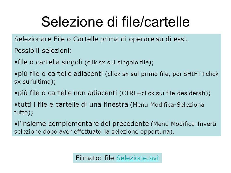 Selezione di file/cartelle Selezionare File o Cartelle prima di operare su di essi.
