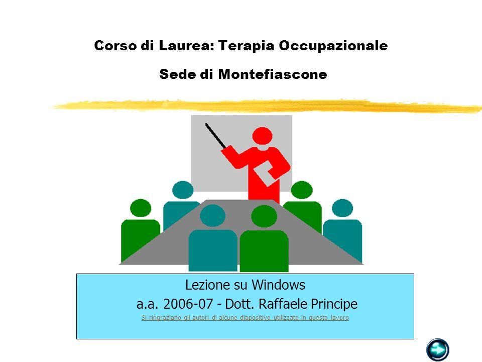 Corso di Laurea: Terapia Occupazionale Sede di Montefiascone Lezione su Windows a.a.
