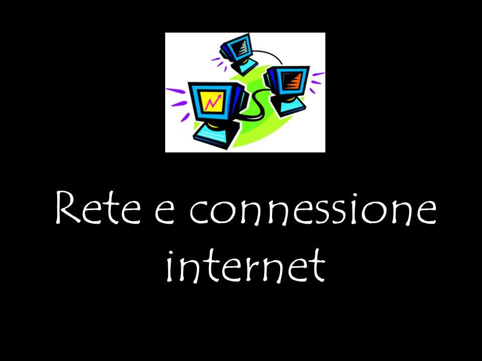 Rete e connessione internet