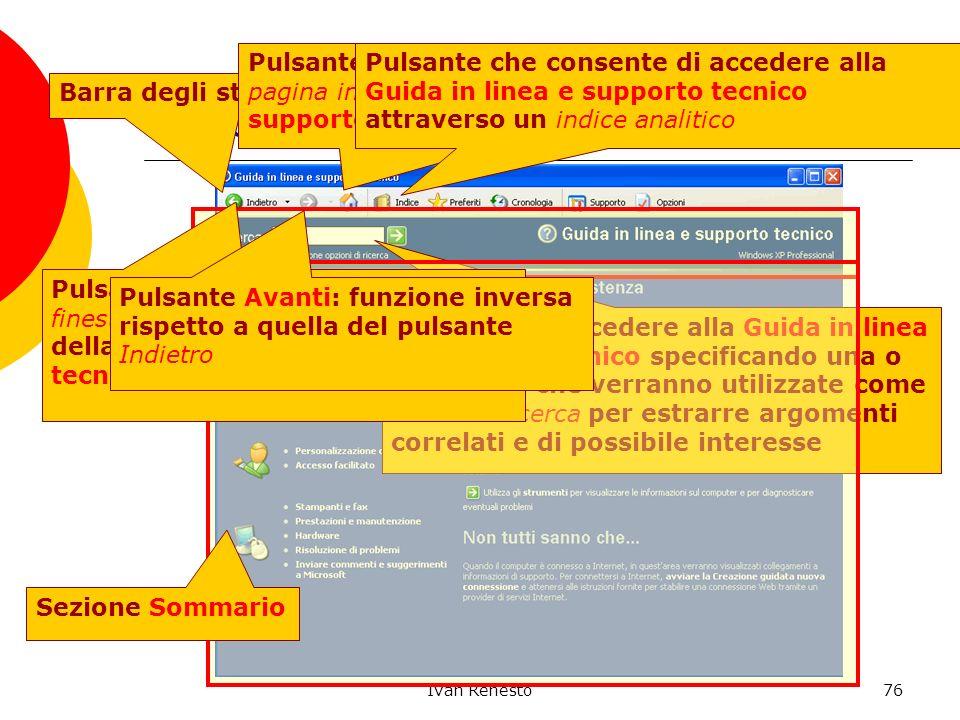 Ivan Renesto76 Guida in linea e supporto tecnico Barra degli strumenti: Standard Pulsante che consente di passare alla pagina iniziale della Guida in