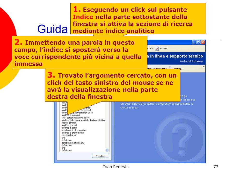 Ivan Renesto77 Guida in linea: 1. Eseguendo un click sul pulsante Indice nella parte sottostante della finestra si attiva la sezione di ricerca median