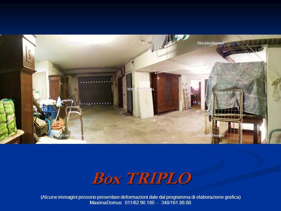 (Alcune immagini possono presentare deformazioni date dal programma di elaborazione grafica) MaximaDomus 011/62.90.180 - 348/161.88.88 Box TRIPLO