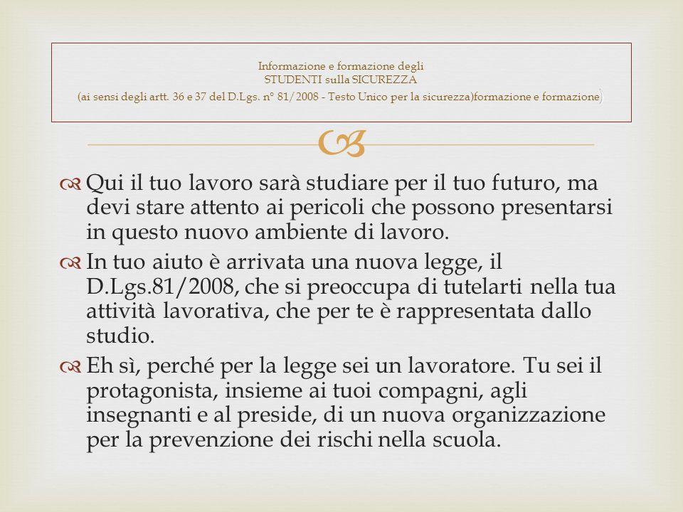 Informazione e formazione degli STUDENTI sulla SICUREZZA (ai sensi degli artt.