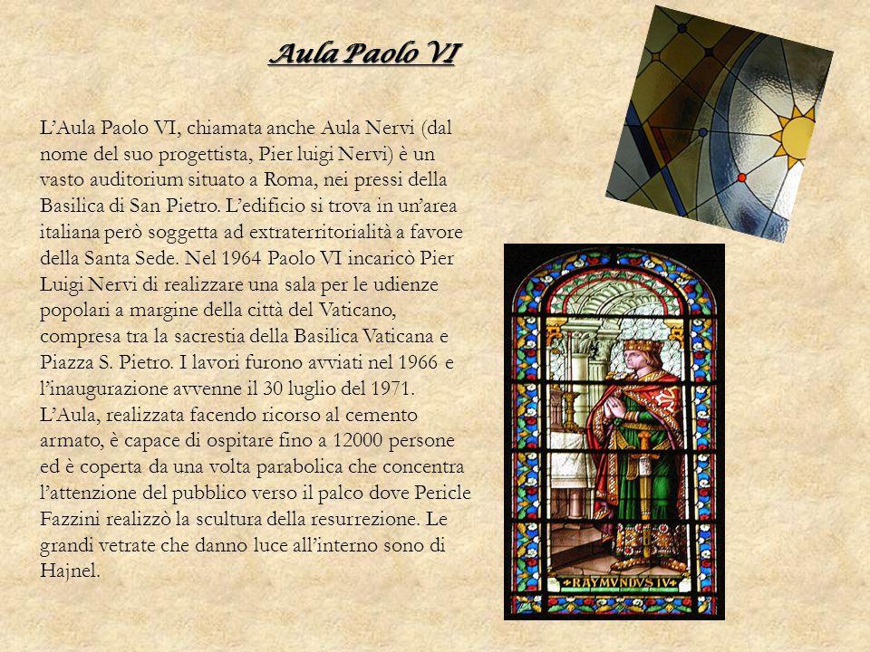 Aula Paolo VI LAula Paolo VI, chiamata anche Aula Nervi (dal nome del suo progettista, Pier luigi Nervi) è un vasto auditorium situato a Roma, nei pre