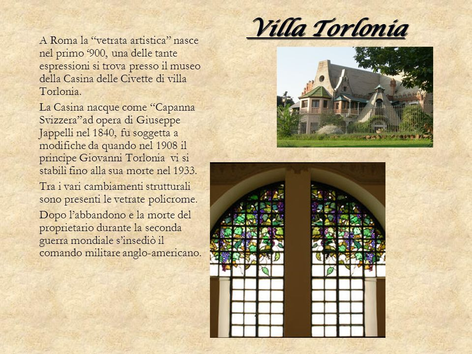 Villa Torlonia A Roma la vetrata artistica nasce nel primo 900, una delle tante espressioni si trova presso il museo della Casina delle Civette di vil