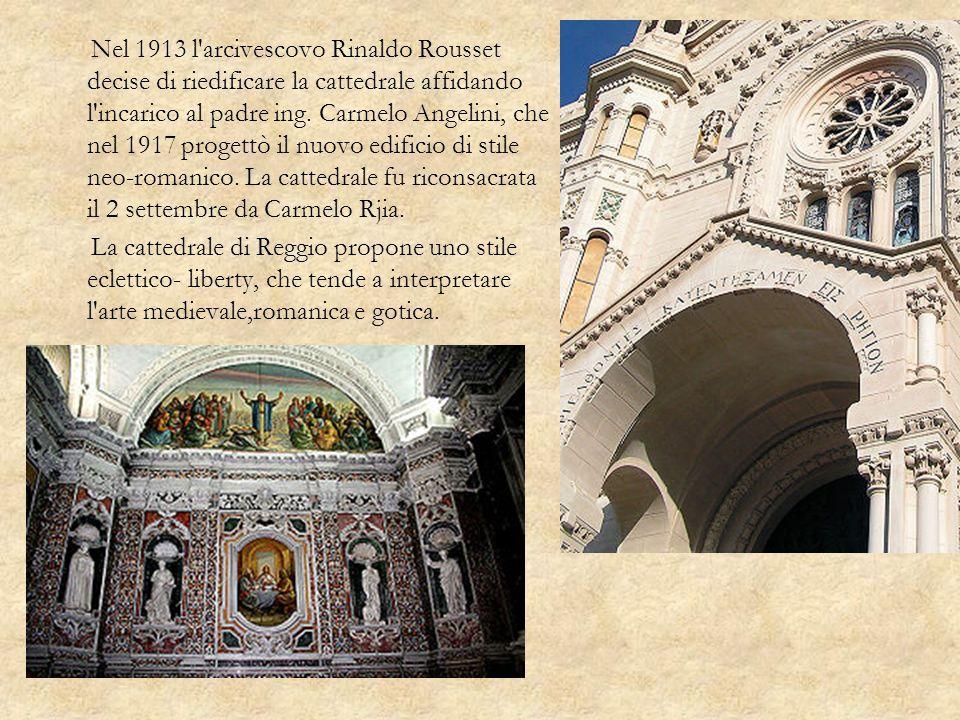 Nel 1913 l'arcivescovo Rinaldo Rousset decise di riedificare la cattedrale affidando l'incarico al padre ing. Carmelo Angelini, che nel 1917 progettò