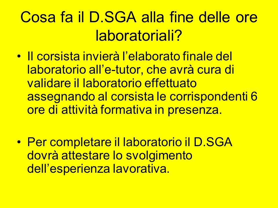 Cosa fa il D.SGA alla fine delle ore laboratoriali.