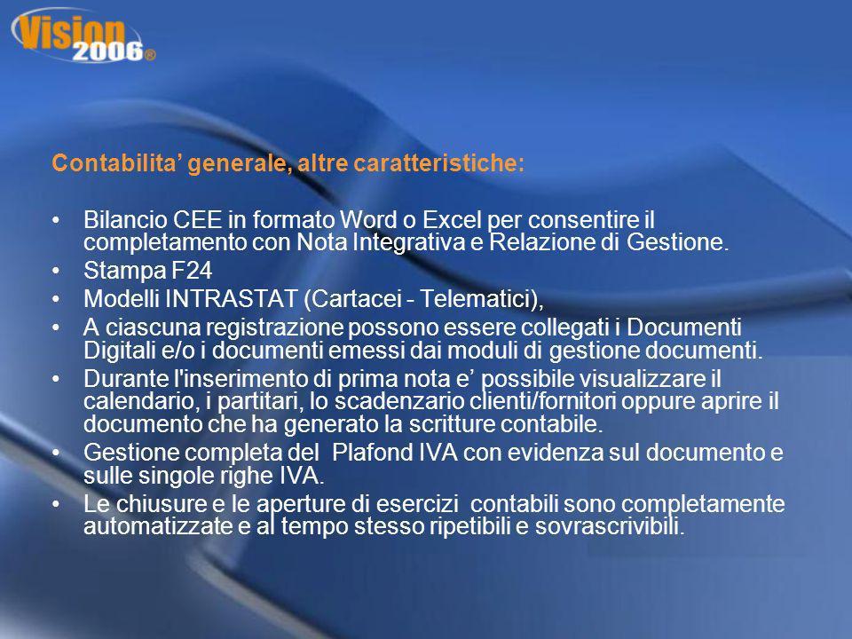 Contabilita generale, altre caratteristiche: Bilancio CEE in formato Word o Excel per consentire il completamento con Nota Integrativa e Relazione di