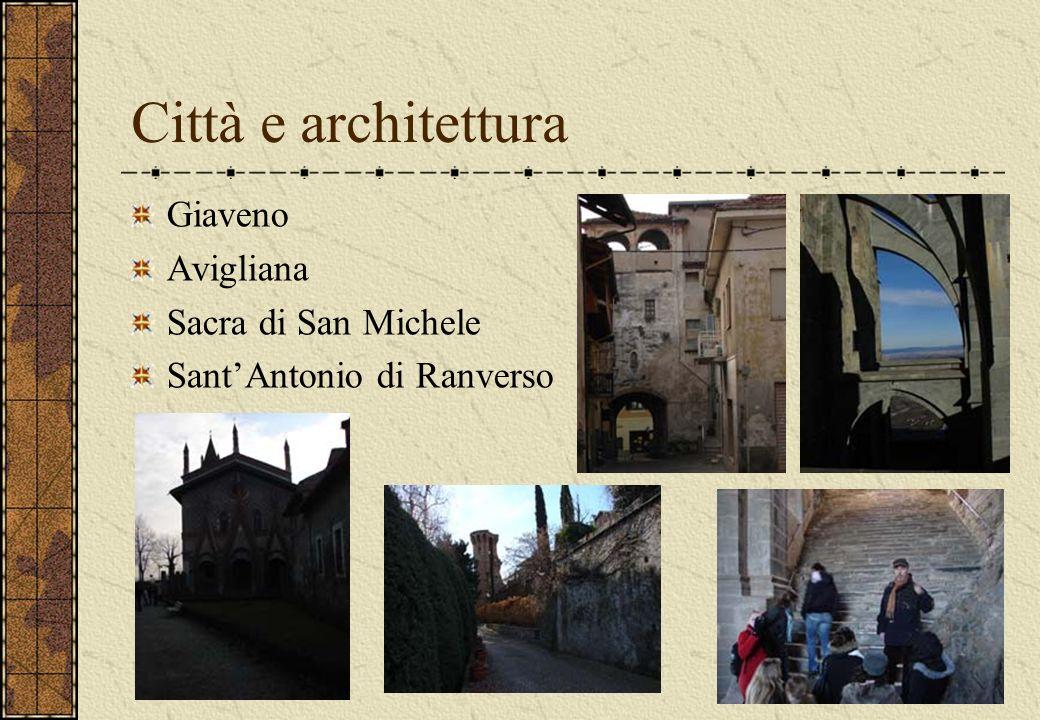 Città e architettura Giaveno Avigliana Sacra di San Michele SantAntonio di Ranverso