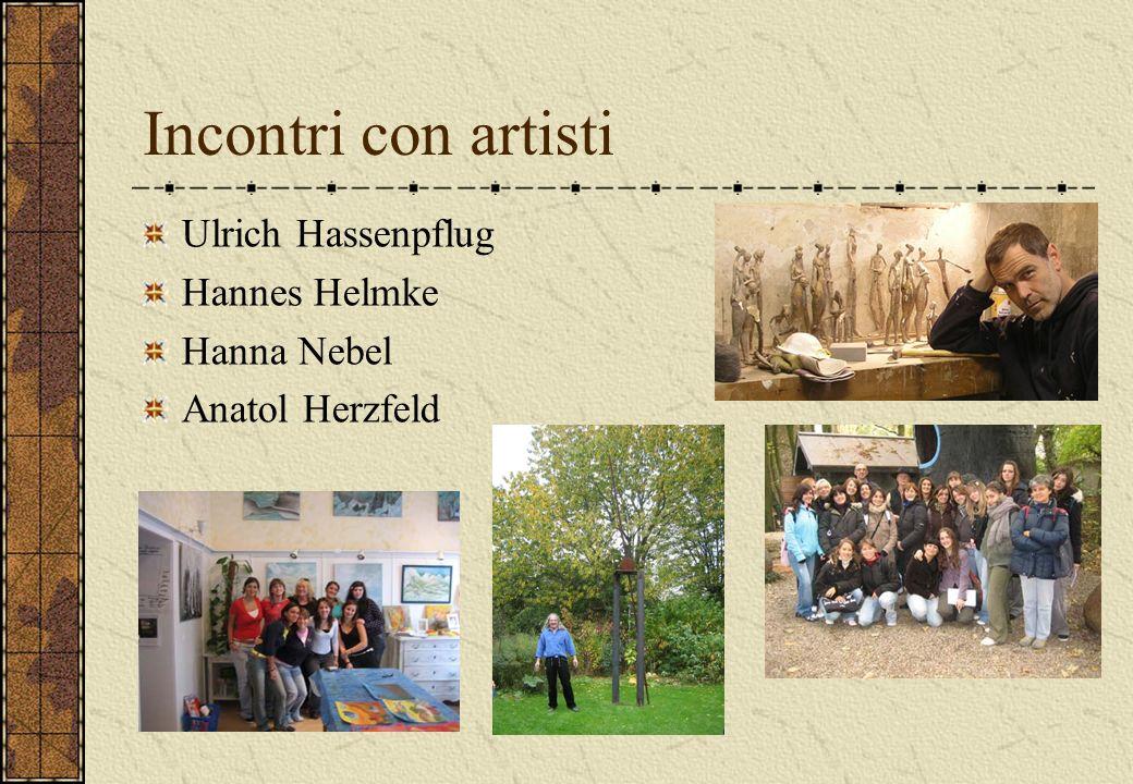 Incontri con artisti Ulrich Hassenpflug Hannes Helmke Hanna Nebel Anatol Herzfeld