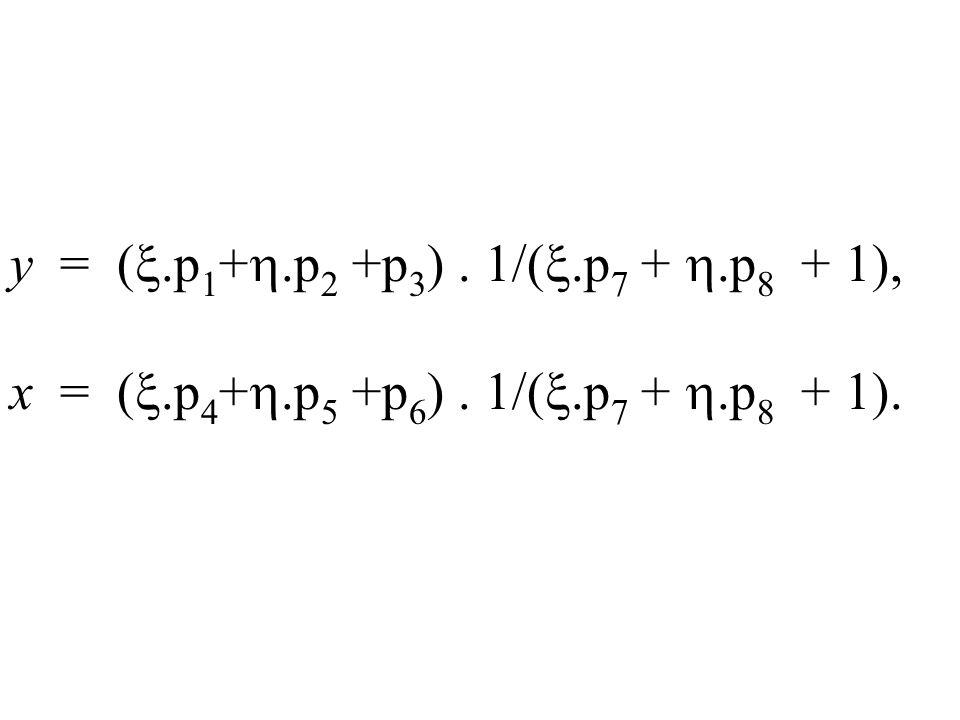y = (.p 1 +.p 2 +p 3 ). 1/(.p 7 +.p 8 + 1), x = (.p 4 +.p 5 +p 6 ). 1/(.p 7 +.p 8 + 1).