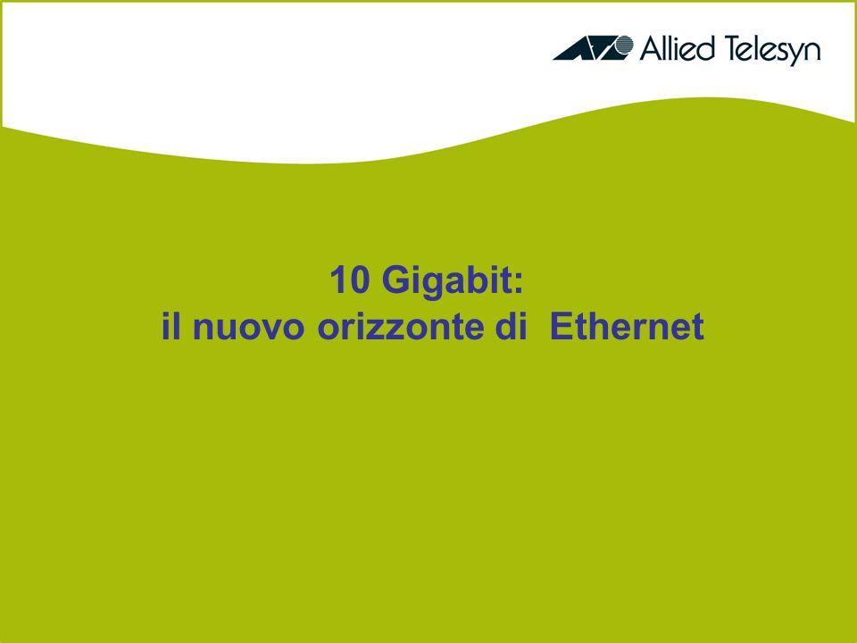 10 Gigabit: il nuovo orizzonte di Ethernet