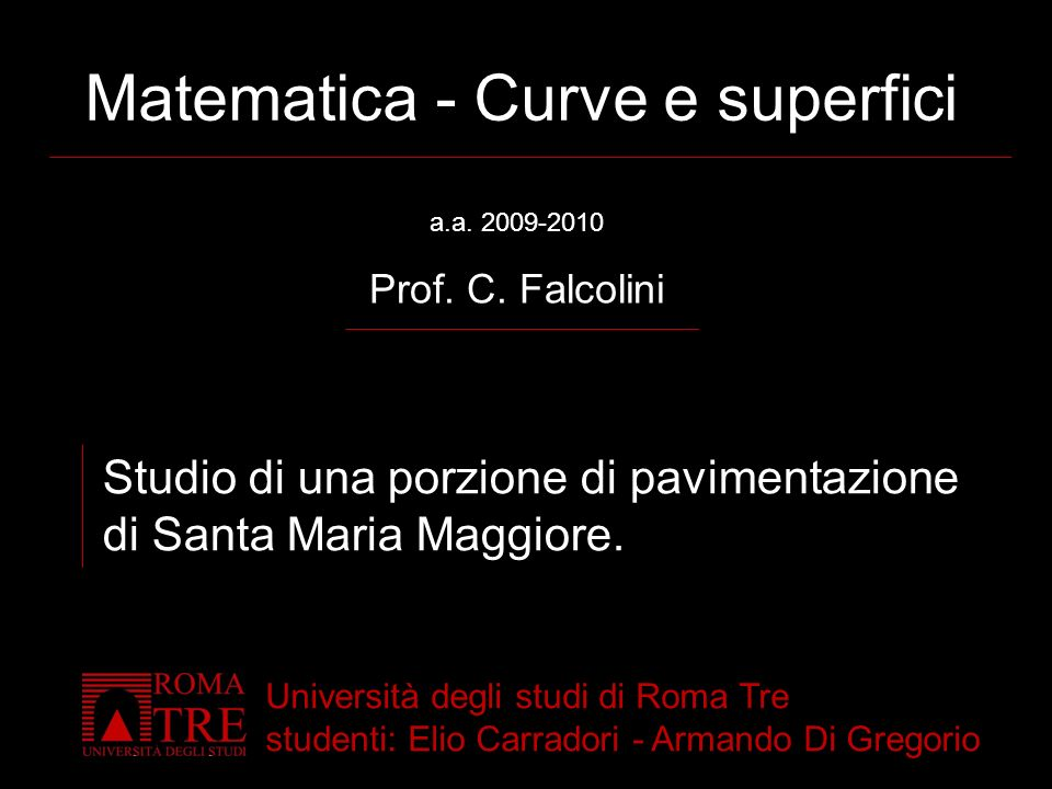 Matematica - Curve e superfici a.a.2009-2010 Prof.